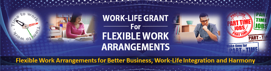 Work-Life Grant for Flexible Work Arrangements